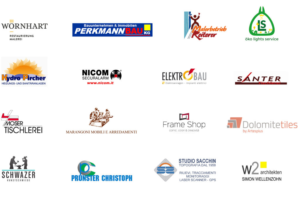 Logo sponsor: Wörnhart Restaurierung-Malerei, Perkmann Bau, Malerbetrieb Reiterer, Öko lights service, Hydro Pircher, Nicom Securalarm, Elektrobau, Santer Tischlerei, Moser Tischlerei, Marangoni Mobili e Arredamenti, Frame Shop, Dolomitetiles, Schwazer Kunstschmiede, Prünster Christoph, Studio Sacchin, w2 architekten Simon Wellenzohn